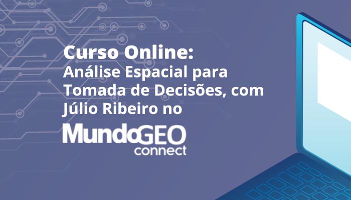 Análise Espacial será tema de curso no evento MundoGEO Connect