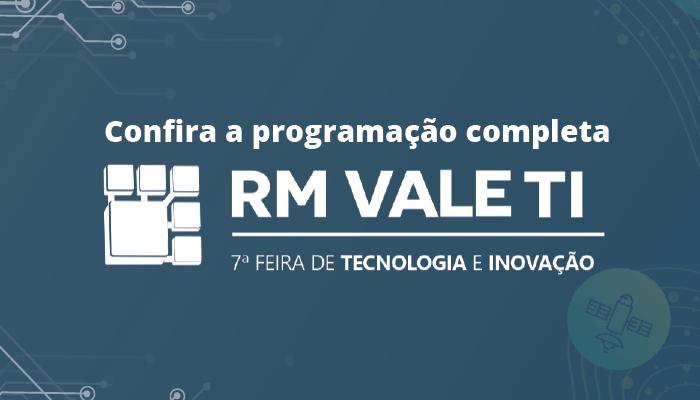 Conheça a programação de atividades que acontecerão na RM VALE TI, e confira a palestra que a Hubse irá participar.