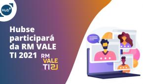RM Vale TI 2021 discutirá as Tecnologias de Negócios